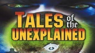 Tales of the Unexplained:  The Mysteries of Faith - FREE MOVIE
