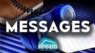 Messages | Dream Meanings & Dream Interpretation