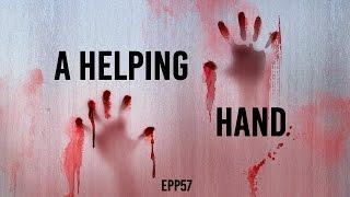 A Helping Hand | Ghost Stories, Paranormal, Supernatural, Hauntings, Horror