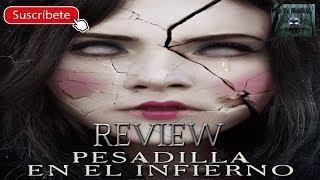 Review Pesadilla en el infierno
