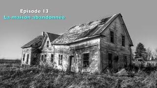 CDP - E13 - S02 - la maison abandonnée enquete paranormal chasseur de fantômes hante urbex