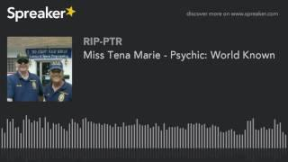 Miss Tena Marie - Psychic: World Known (part 2 of 5)