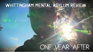 Whittingham Mental Asylum (Progress Review, One Year After)