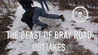 Outtakes from our Beast of Bray Road Hunt