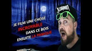 JE FILM UNE CHOSE INCROYABLE DE NUIT,LA PANIQUE JE SUIS PERDU !!!!