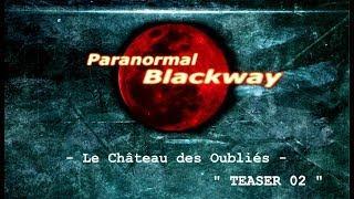 Chasseur de fantômes TEASER - Le château des oubliés - part 02