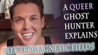 A Queer Ghost Hunter Explains EMF