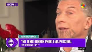 'Cristóbal López me mando una carta' / Mauricio Macri VS Luis Majul