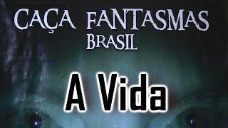 A Vida Caça Fantasmas Brasil Visão Paranormal