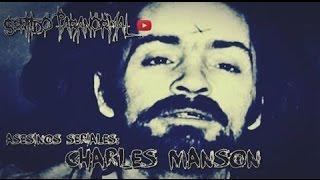 Asesinos Seriales: Charles Manson [Sentido Paranormal]