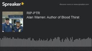 Alan Warren: Author of Blood Thirst