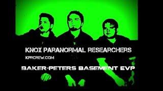 Baker-Peters Basement EVP